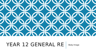 Year 12 General RE/PSHCE - Body Image
