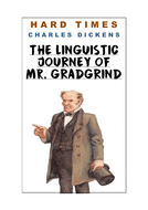 Hard Times: Gradgrind's Language