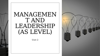 Unit 2 People in Organisations: Management and Leadership (AS Level).pptx