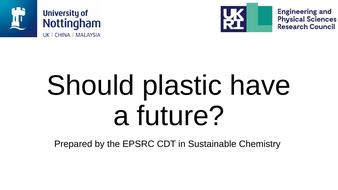 Should-Plastic-Have-a-Future-Debate.pptx