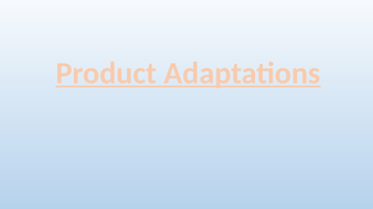 Product Adaptations - GCSE Business Topic 1.1 (Edexcel 9-1)