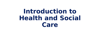 1.-Introduction-to-Health-and-Social-Care-KMI-.pptx