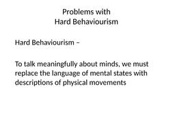 3.-Problems-with-Hard-Behaviourism-(print).pptx