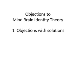 3.-Objections-to-Identity-Theory.pptx