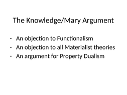 2b.-The-Knowledge-Mary-Argument.pptx