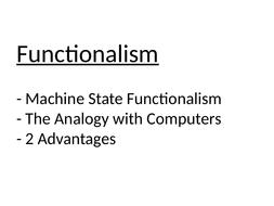 2.-Machine-State-Functionalism---Advantages-(print).pptx