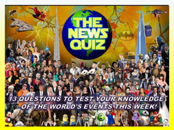 The News Quiz 7th -14th October 2019 Form Tutor Time Current Affairs