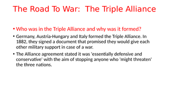 The Road to World War 1. The resource explains the alliance system and other short term causes