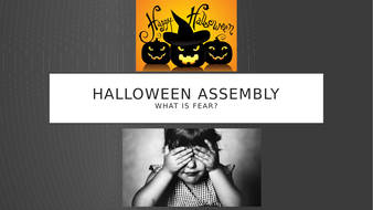Halloween-and-Fear-Assembly.pptx