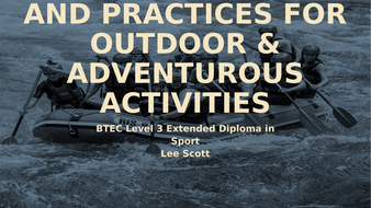 Unit-27---Principles-and-practices-for-outdoor---adventurous-activities.pptx