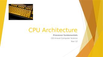 CIE A-level Computer Science: Processor fundamentals - CPU Architecture