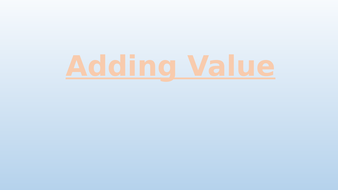 Adding-Value-1.1.3.pptx