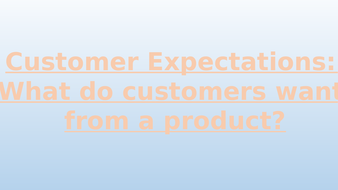 Customer-Expectations---1.1.3.pptx