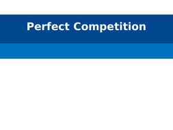 3.-Perfect-Competition-Y13-2019.pptx