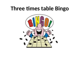 03--Three-times-table-Bingo.pptx