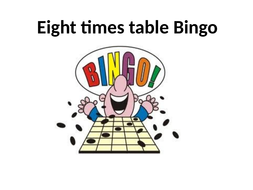 08--Eight-times-table-Bingo.pptx