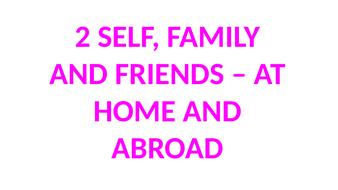 2A-Relationships-with-family-and-friends.pptx