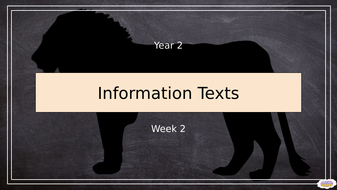Year-2_-Information-Texts-(Week-2-of-2).pptx