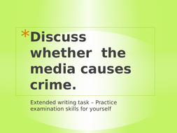 Media and crime 20 mark question practice