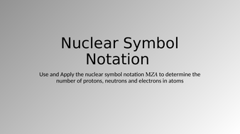 Nuclear Symbol Notation  (Chemistry )