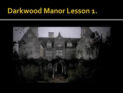 Darkwood-manor-lesson-1.ppt