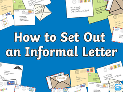 How-To-Set-Out-An-Informal-Letter-Powerpoint_ver_3.ppt