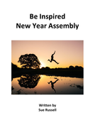 Be Inspired New Year Assembly or Class Play