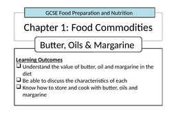 Food Commodities - Butters, Oils and Margarines