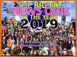 The Big Fat News Quiz of the Year 2019 End of Christmas Term Form Tutor Activity Cover Lesson