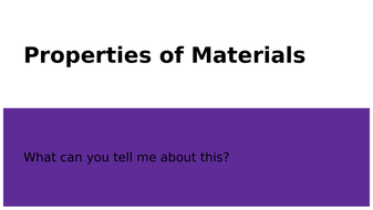 Properties of Materials Presentation