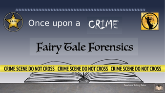 Fairytale_Forensics_Learning_Unit.pptx