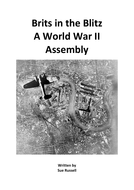 Brits in the Blitz A World War II Assembly