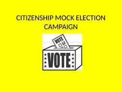 Citizenship Mock Election Campaign