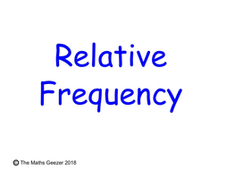 GCSE_Probability_Relative-Frequency.pptx