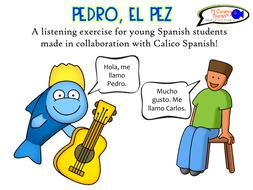 "Listening exercise for Spanish students! ""Pedro, el Pez"""