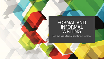 Lesson-2---Formal-and-informal-writing.pptx