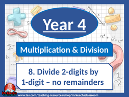 8.-Divide-2-digits-by-1-digit---no-remainders.pptx