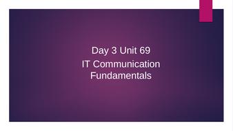 Day-3-Unit-69-IT-Communication-Fundamentals.pptx