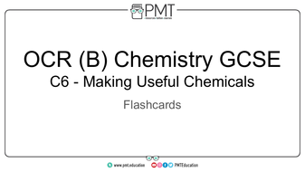 Flashcards---C6-Making-Useful-Chemicals---OCR-(B)-Chemistry-GCSE.pdf