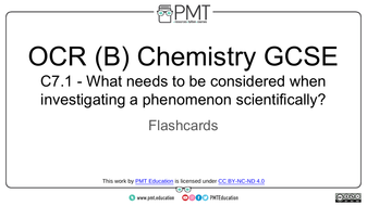 Flashcards---C7.1-What-needs-to-be-considered-when-investigating-a-phenomenon-scientifically---OCR-(B)-Chemistry-GCSE.pdf