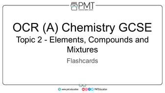 Flashcards---Topic-2-Elements--Compounds-and-Mixtures---OCR-(A)-Chemistry-GCSE.pdf