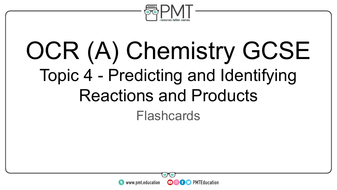 Flashcards---Topic-4-Predicting-and-Identifying-Reactions-and-Products---OCR-(A)-Chemistry-GCSE.pdf