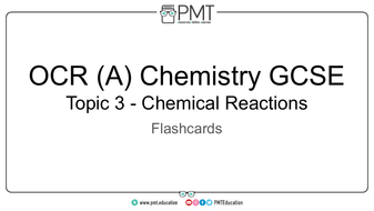 Flashcards---Topic-3-Chemical-Reactions--OCR-(A)-Chemistry-GCSE.pdf
