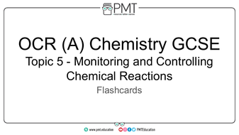Flashcards---Topic-5-Monitoring-and-Controlling-Chemical-Reactions---OCR-(A)-Chemistry-GCSE.pdf