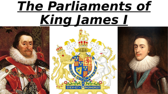 The-Parliaments-of-King-James-I-(Non-HWK-Revision-Presentation).pptx