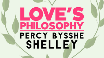 Love's Philosophy: Percy Bysshe Shelley