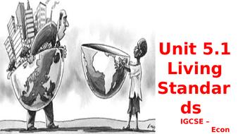 IGCSE Economics : Living Standards
