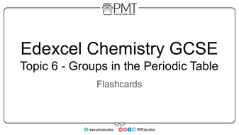 Flashcards---Topic-6-Groups-in-the-Periodic-Table---Edexcel-Chemistry-GCSE.pdf
