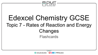 Flashcards---Topic-7-Rates-of-Reaction-and-Energy-Changes---Edexcel-Chemistry-GCSE.pdf