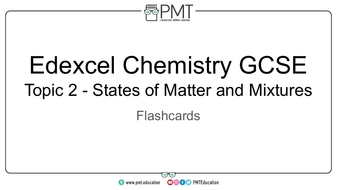 Flashcards---Topic-2-States-of-Matter-and-Mixtures---Edexcel-Chemistry-GCSE.pdf